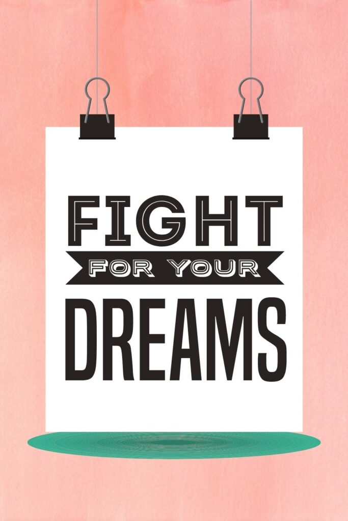 follow your dreams- fight