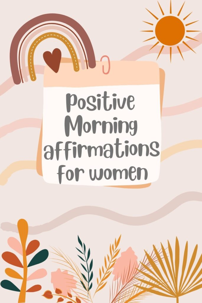 Good Morning affirmations for her