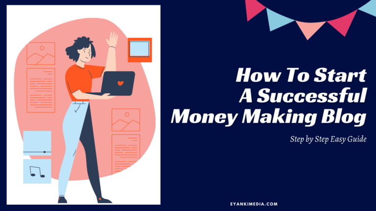 How to start a successful money making blog