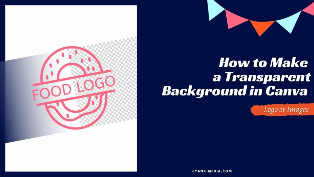 How to Make a Transparent Background in Canva